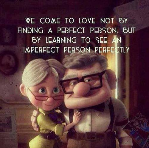 Picture from one of my favourite movies, Up, Words credit: lovequotesandsayings.com